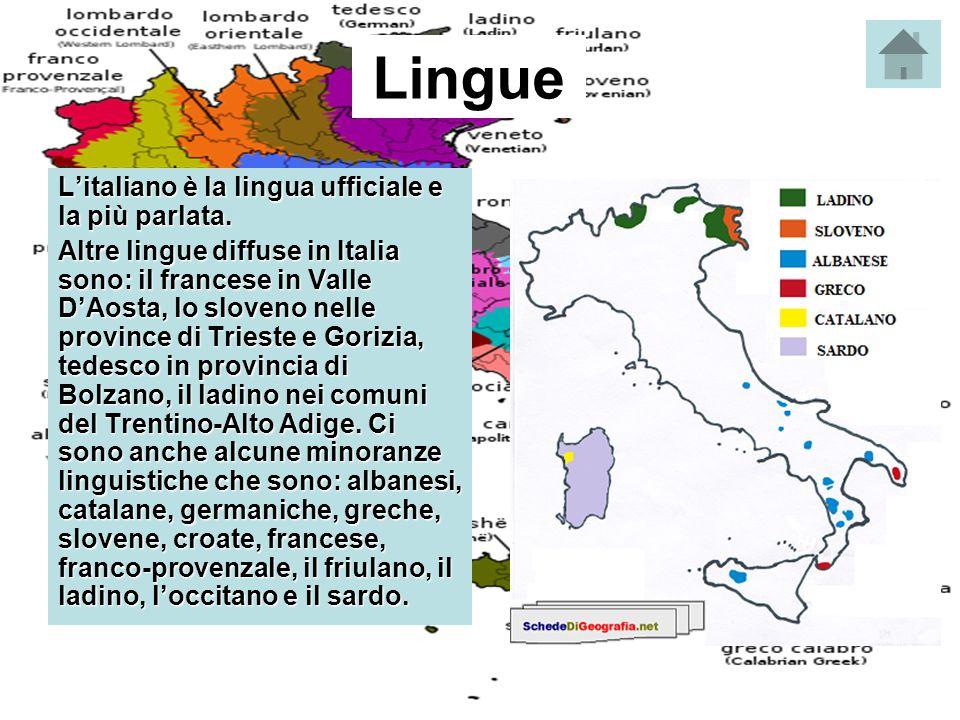 Lingue L'italiano è la lingua ufficiale e la più parlata. Altre lingue diffuse in Italia sono: il francese in Valle D'Aosta, lo sloveno nelle province