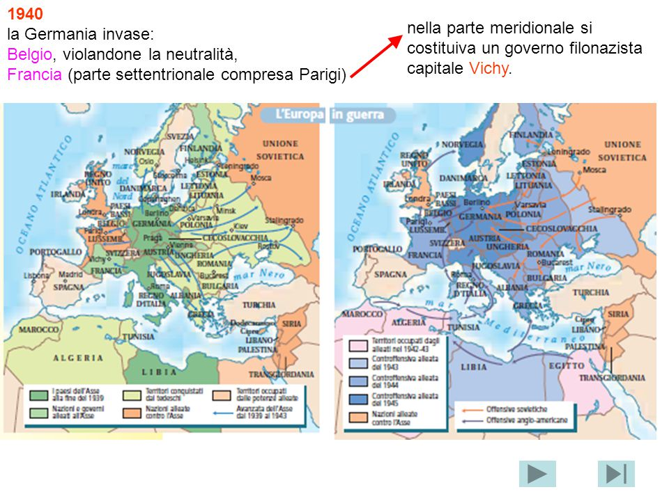 1940 la Germania invase: Belgio, violandone la neutralità, Francia (parte settentrionale compresa Parigi) nella parte meridionale si costituiva un gov