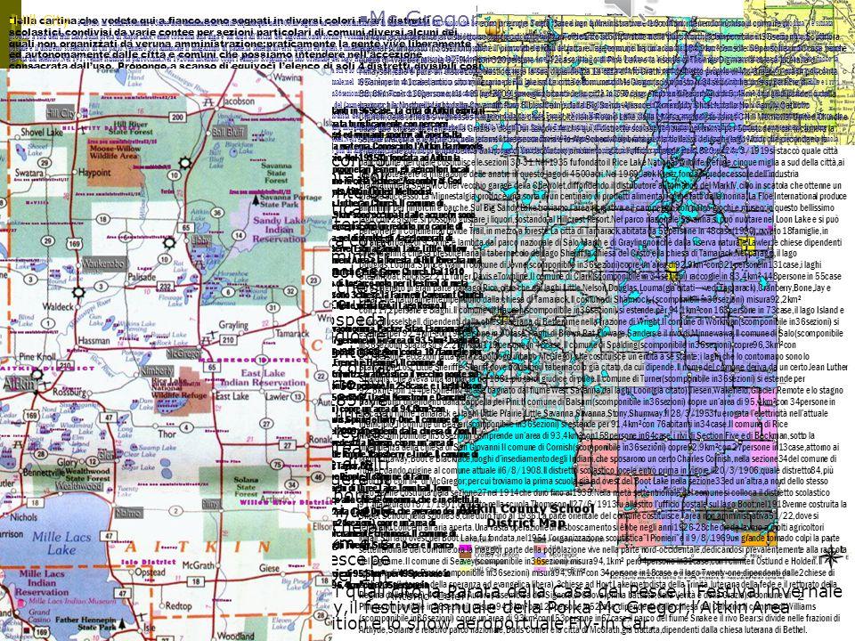02/04/2015Antonio Celeri2 L A C O N T E A D I AI T KI N 1) Aitkin 1) Aitkin è una contea di 1828km²,con 15301abitanti(censo2000)posta a 1200m s.l.m.,p