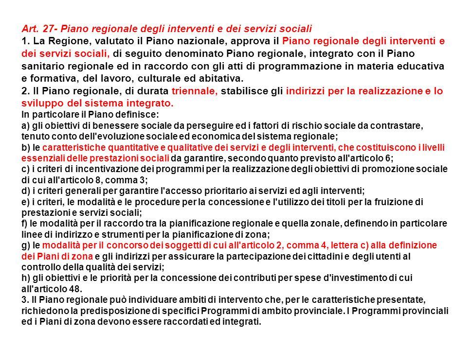 Art. 27- Piano regionale degli interventi e dei servizi sociali 1.