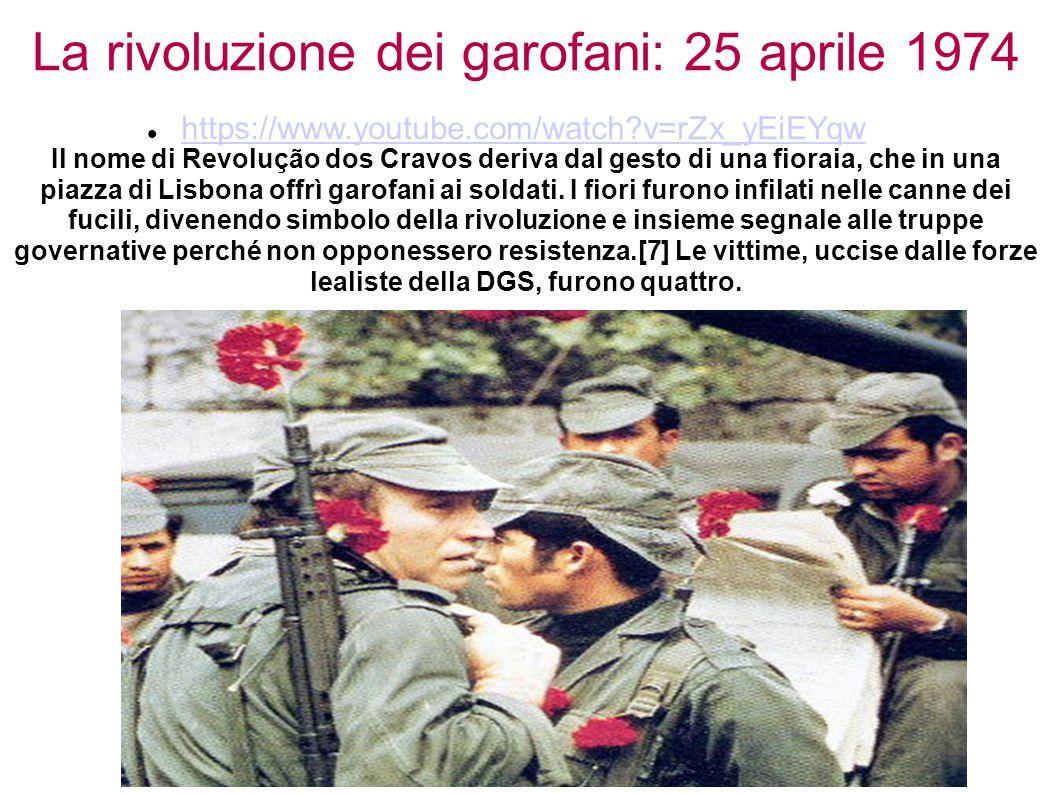 La rivoluzione dei garofani: 25 aprile 1974 Il nome di Revolução dos Cravos deriva dal gesto di una fioraia, che in una piazza di Lisbona offrì garofa