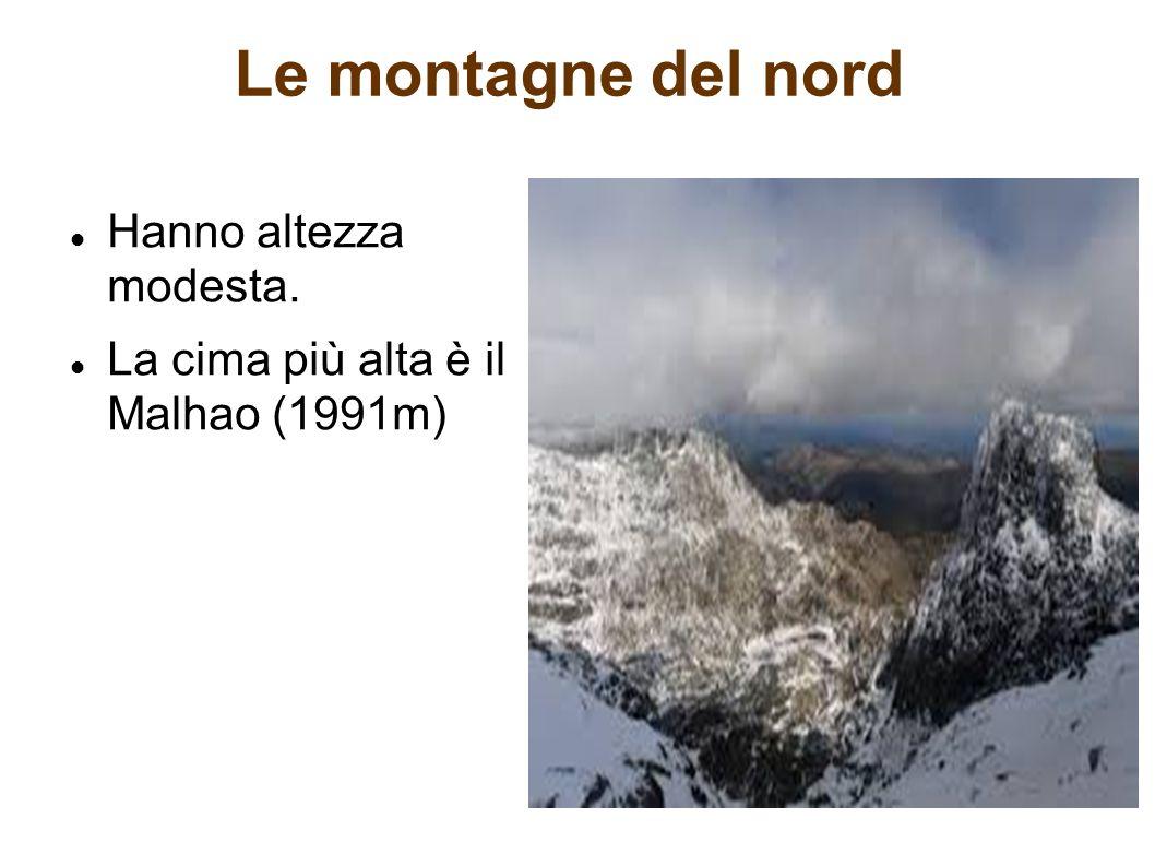 Le montagne del nord Hanno altezza modesta. La cima più alta è il Malhao (1991m)