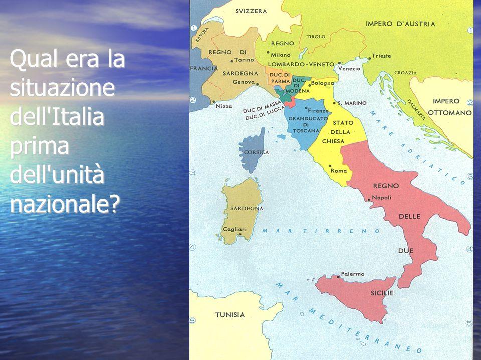 Qual era la situazione dell'Italia prima dell'unità nazionale?