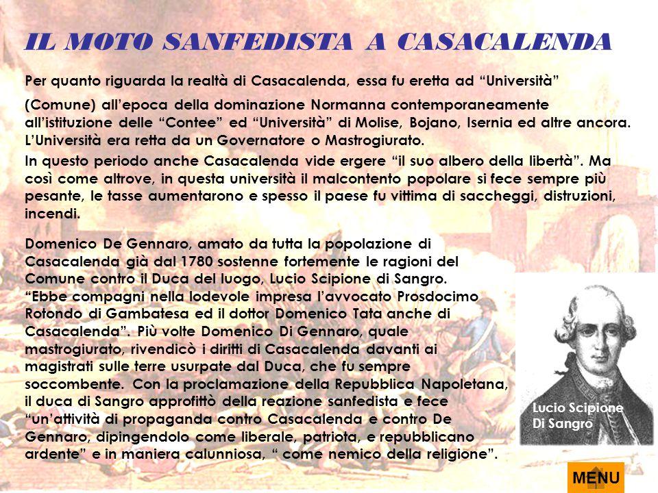 """IL MOTO SANFEDISTA A CASACALENDA Per quanto riguarda la realtà di Casacalenda, essa fu eretta ad """"Università"""" (Comune) all'epoca della dominazione Nor"""