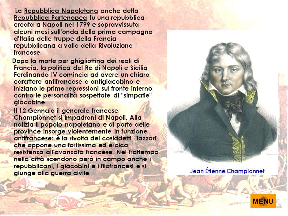 La Repubblica Napoletana anche detta Repubblica Partenopea fu una repubblica creata a Napoli nel 1799 e sopravvissuta alcuni mesi sull'onda della prim