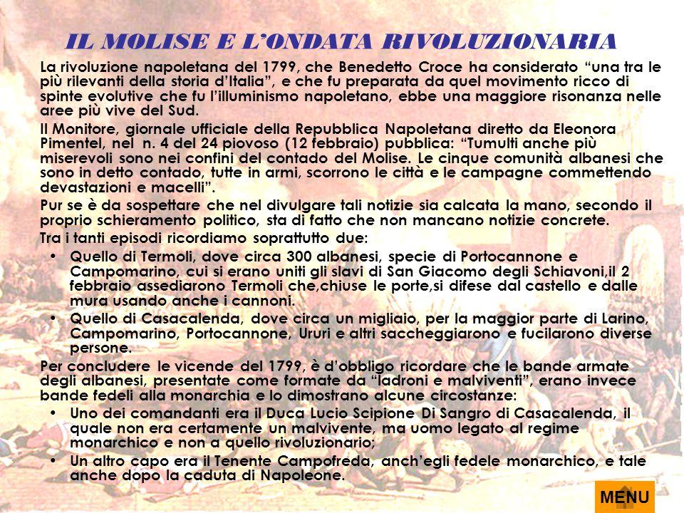 L'ECCIDIO DI TERMOLI Anche Termoli, preceduta soltanto da Lanciano e seguita da San Severo, Lucera, e Monte Sant'Angelo, aveva abbracciato l'ordine nuovo repubblicano, innalzando in piazza, alla moda francese, l'albero della libertà.