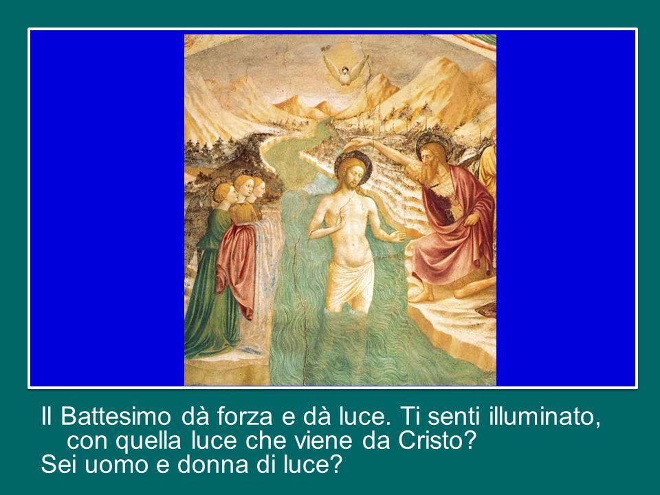 Possiamo domandarci: il Battesimo, per me, è un fatto del passato, isolato in una data, quella che oggi voi cercherete, o una realtà viva, che riguard