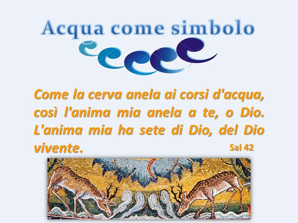 prof. Vincenzo Cremone Come la cerva anela ai corsi d'acqua, così l'anima mia anela a te, o Dio. L'anima mia ha sete di Dio, del Dio vivente. Sal 42