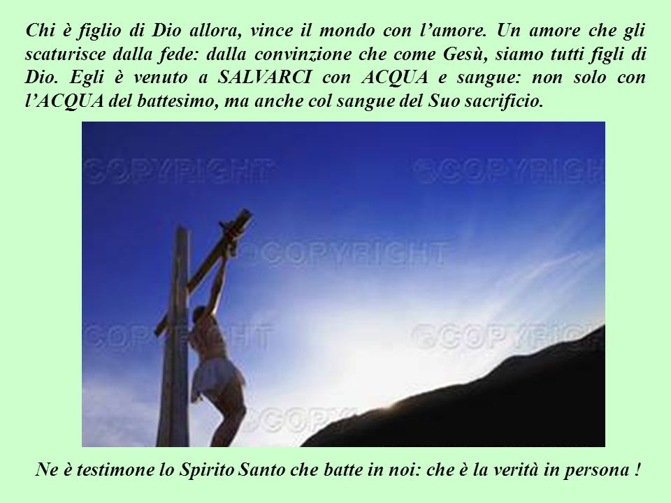 Carissimi fratelli, chiunque crede che Gesù è il Figlio di Dio, diventa anche lui figlio di Dio: e chi è stato generato da Dio non solo ama il Padre,