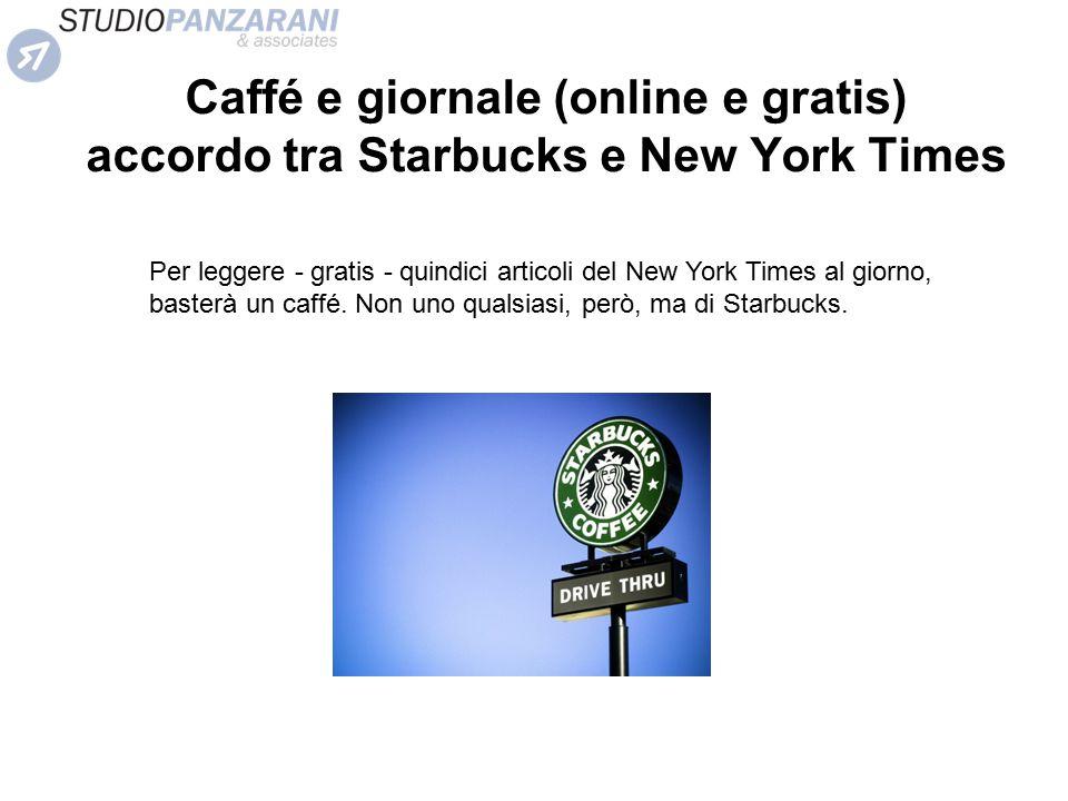 Caffé e giornale (online e gratis) accordo tra Starbucks e New York Times Per leggere - gratis - quindici articoli del New York Times al giorno, baste