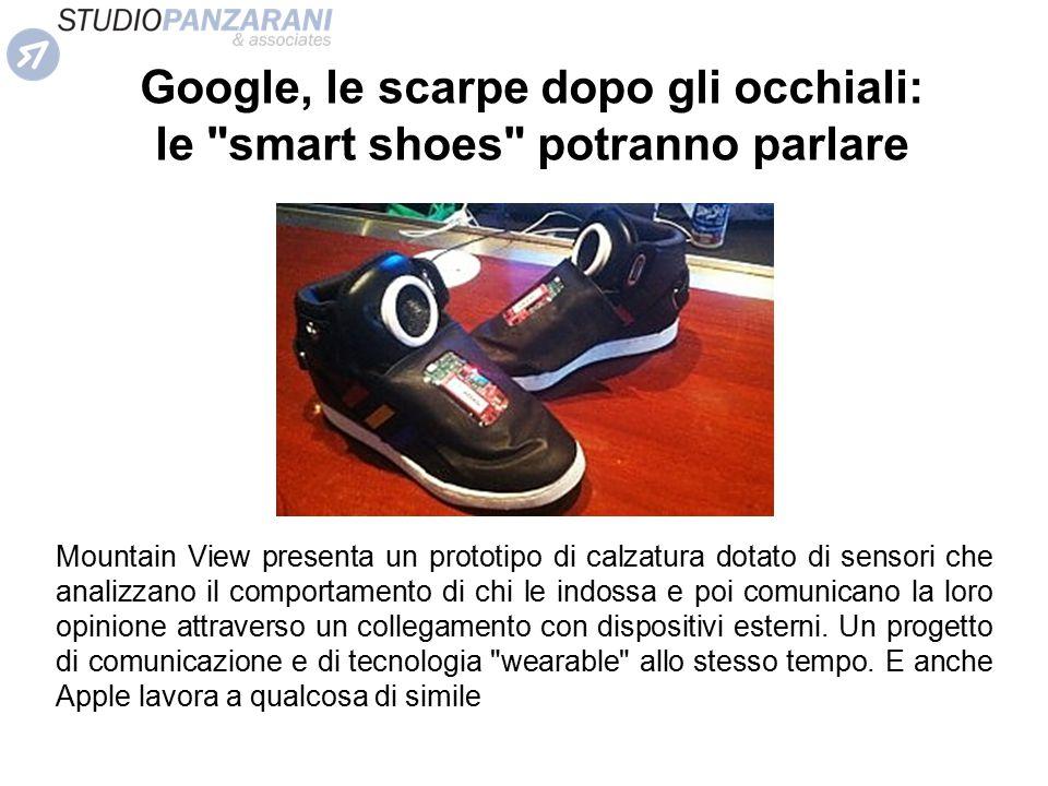 Google, le scarpe dopo gli occhiali: le