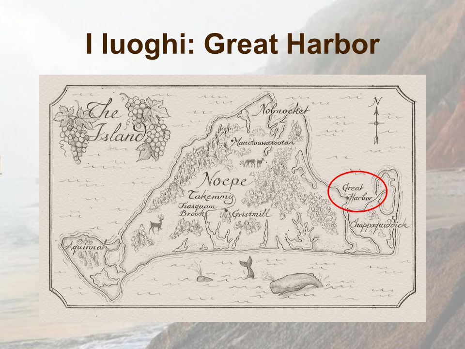 I luoghi: Great Harbor
