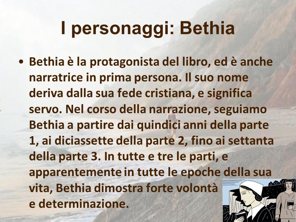 I personaggi: Bethia Bethia è la protagonista del libro, ed è anche narratrice in prima persona. Il suo nome deriva dalla sua fede cristiana, e signif
