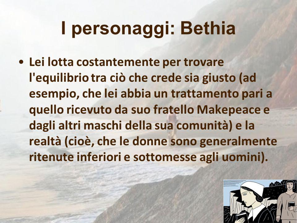 I personaggi: Bethia Lei lotta costantemente per trovare l'equilibrio tra ciò che crede sia giusto (ad esempio, che lei abbia un trattamento pari a qu