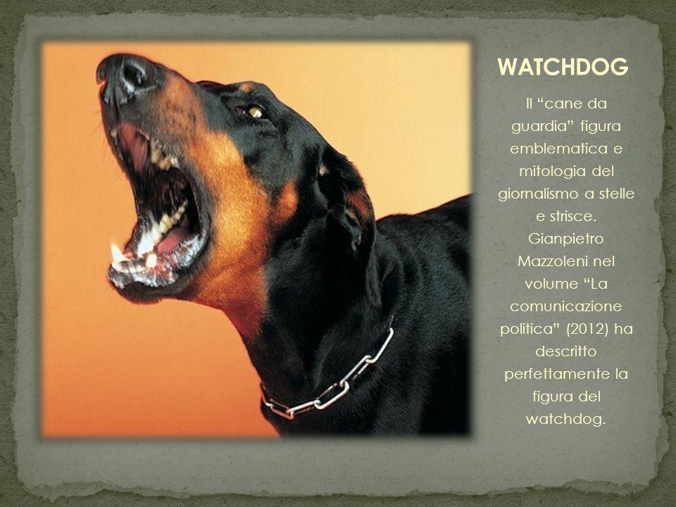 Il cane da guardia figura emblematica e mitologia del giornalismo a stelle e strisce.