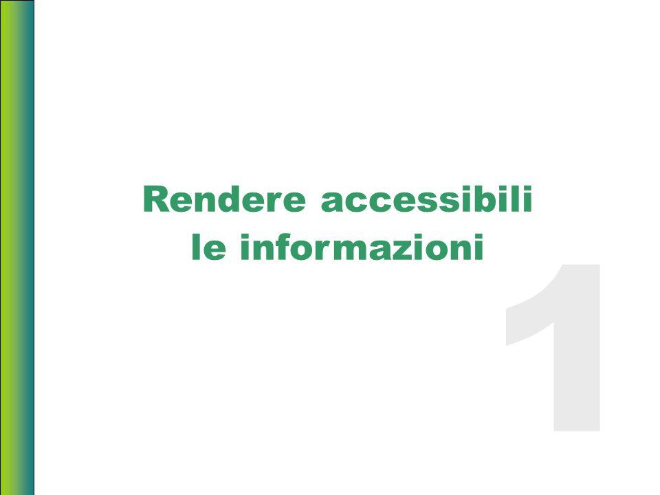 Rendere accessibili le informazioni 1