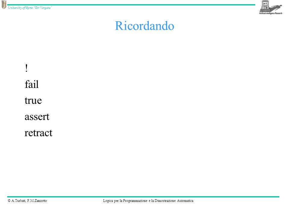 © A.Turbati, F.M.ZanzottoLogica per la Programmazione e la Dimostrazione Automatica University of Rome Tor Vergata open(+SrcDest, +Mode, ?Stream) SrcDest è l'identificativo dello stream da aprire (di solito il path di un file) Mode: –read –write –append (scrittura dalla fine del file) –update (scrittura dall'inizio del file) Open