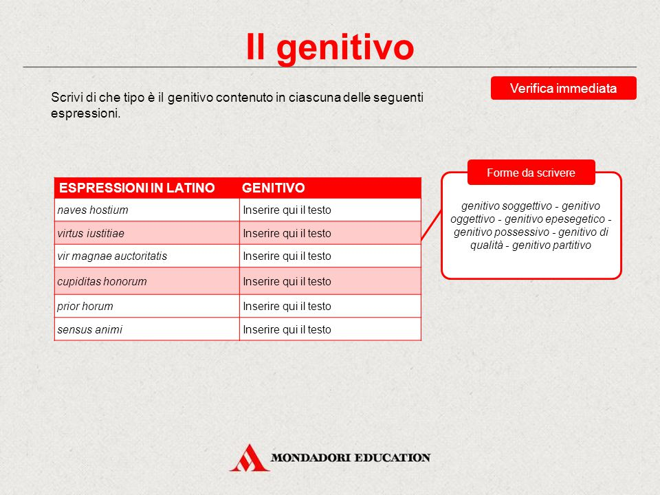 Il genitivo Il genitivo è il caso che serve a specificare o a determinare un sostantivo o un verbo. Il genitivo ricorre soprattutto in dipendenza da s