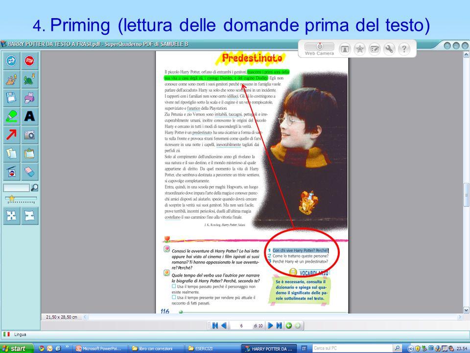 4. Priming (lettura delle domande prima del testo)