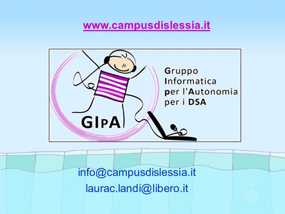 info@campusdislessia.it laurac.landi@libero.it www.campusdislessia.it