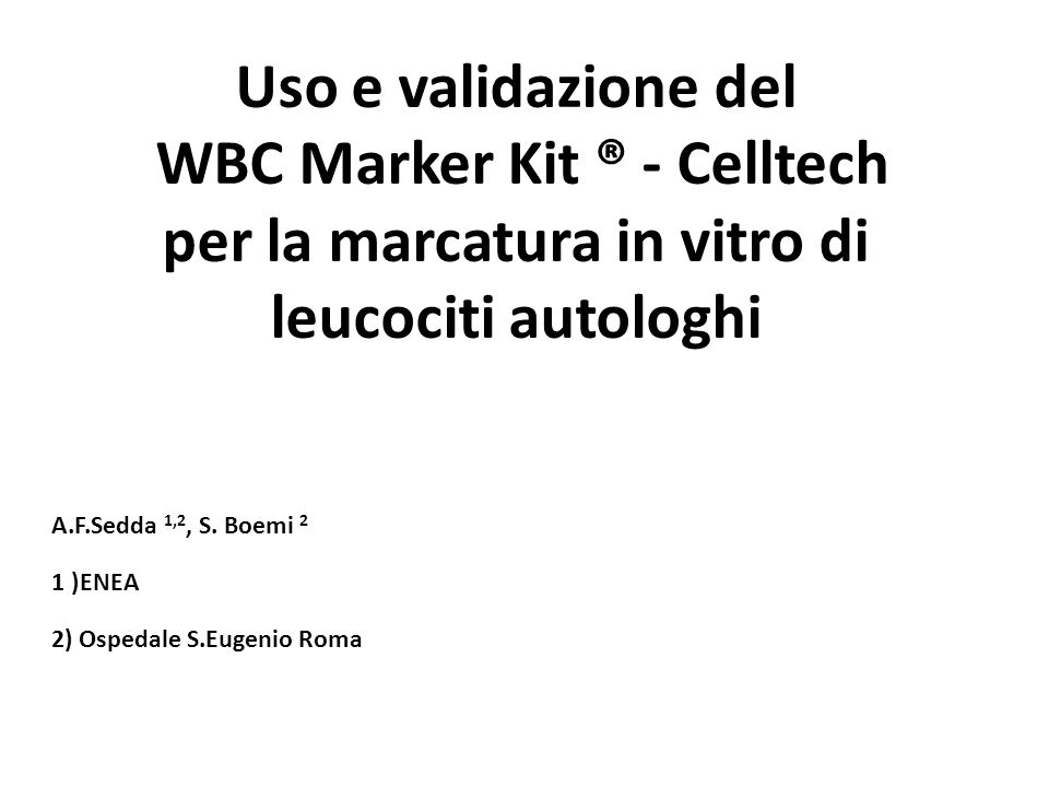 WBC Marker Kit ® - Celltech Utilizza materiali monouso sterili, apirogeni, latex free.