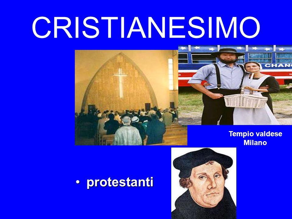 CRISTIANESIMO protestantiprotestanti Tempio valdese Milano