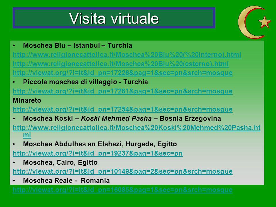 Visita virtuale Moschea Blu – Istanbul – Turchia http://www.religionecattolica.it/Moschea%20Blu%20(%20interno).html http://www.religionecattolica.it/M