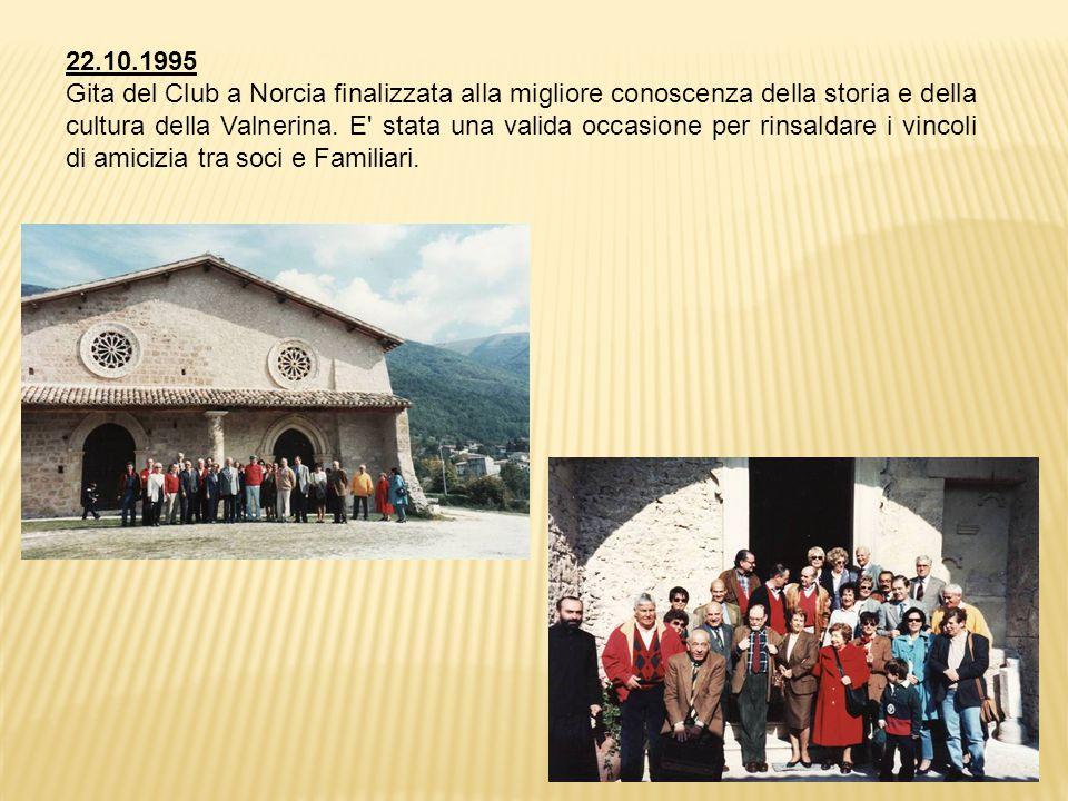 22.10.1995 Gita del Club a Norcia finalizzata alla migliore conoscenza della storia e della cultura della Valnerina.