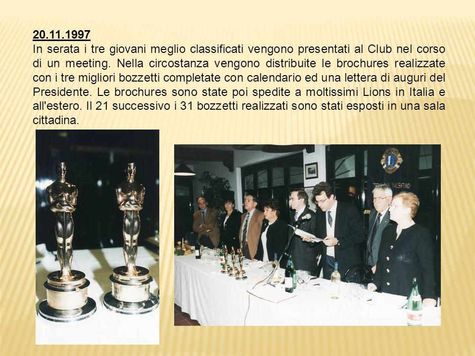 20.11.1997 In serata i tre giovani meglio classificati vengono presentati al Club nel corso di un meeting.