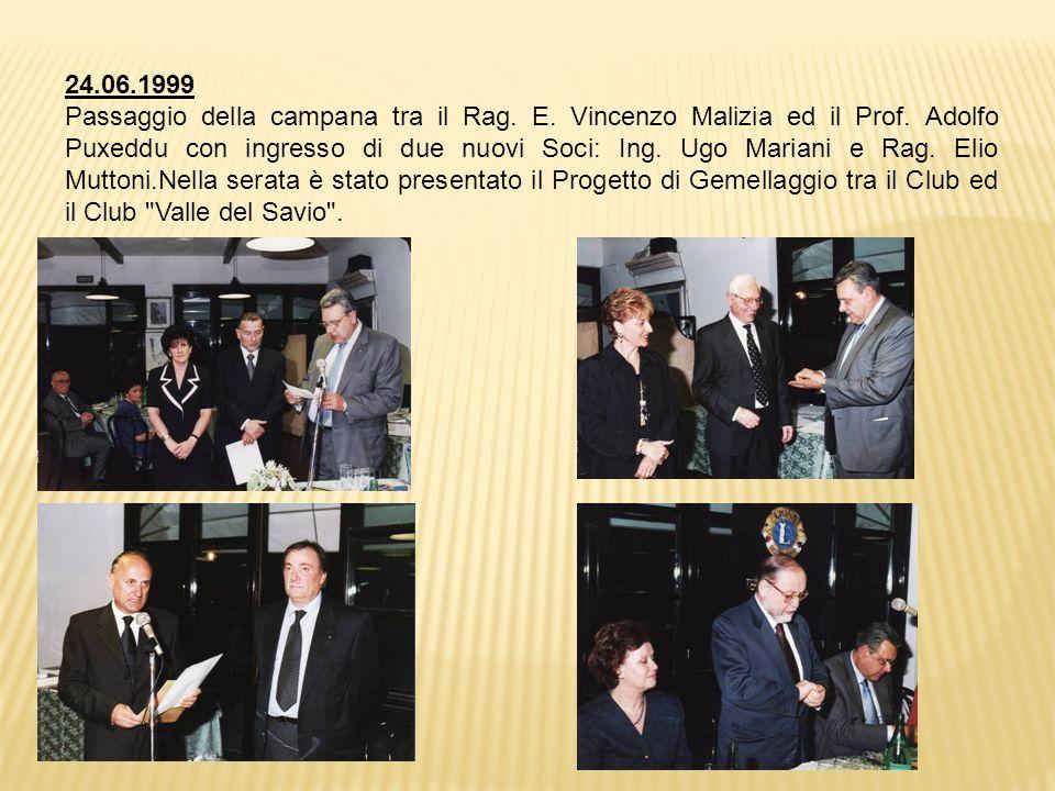 24.06.1999 Passaggio della campana tra il Rag.E. Vincenzo Malizia ed il Prof.