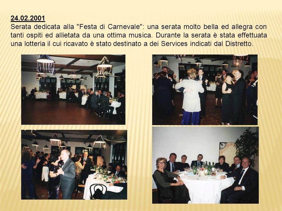 24.02.2001 Serata dedicata alla Festa di Carnevale : una serata molto bella ed allegra con tanti ospiti ed allietata da una ottima musica.