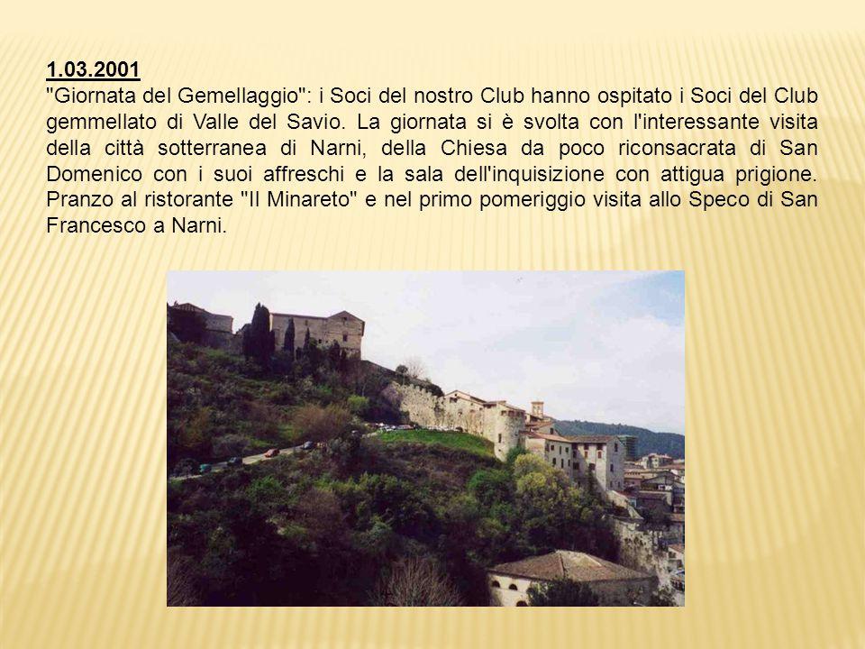 1.03.2001 Giornata del Gemellaggio : i Soci del nostro Club hanno ospitato i Soci del Club gemmellato di Valle del Savio.