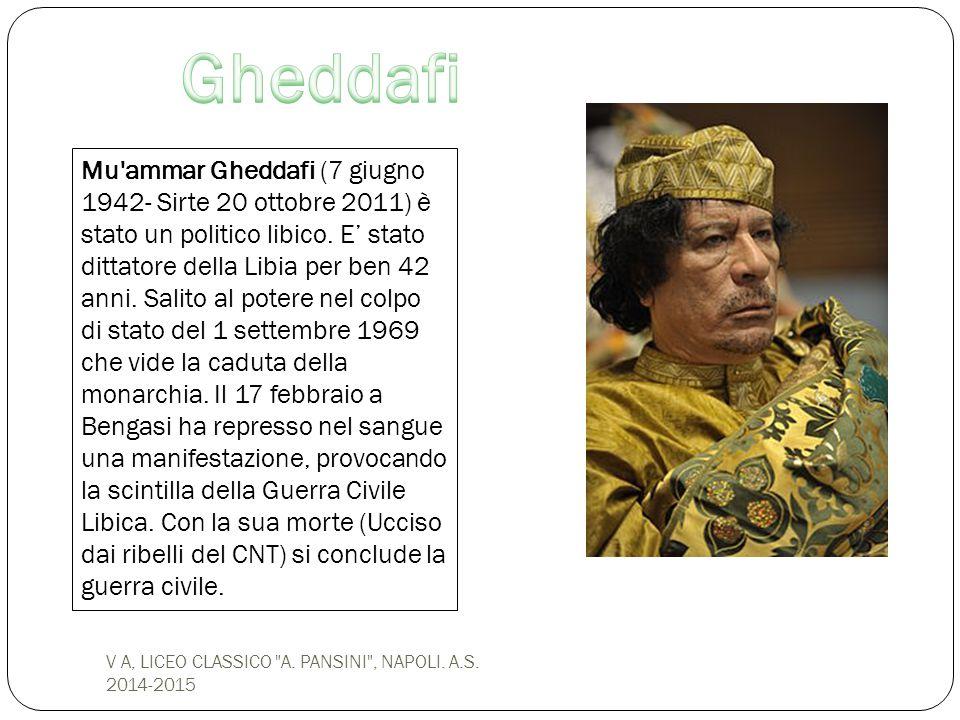 Mu'ammar Gheddafi (7 giugno 1942- Sirte 20 ottobre 2011) è stato un politico libico. E' stato dittatore della Libia per ben 42 anni. Salito al potere