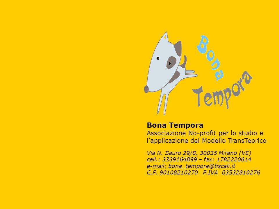 Bona Tempora Associazione No-profit per lo studio e l'applicazione del Modello TransTeorico Via N.