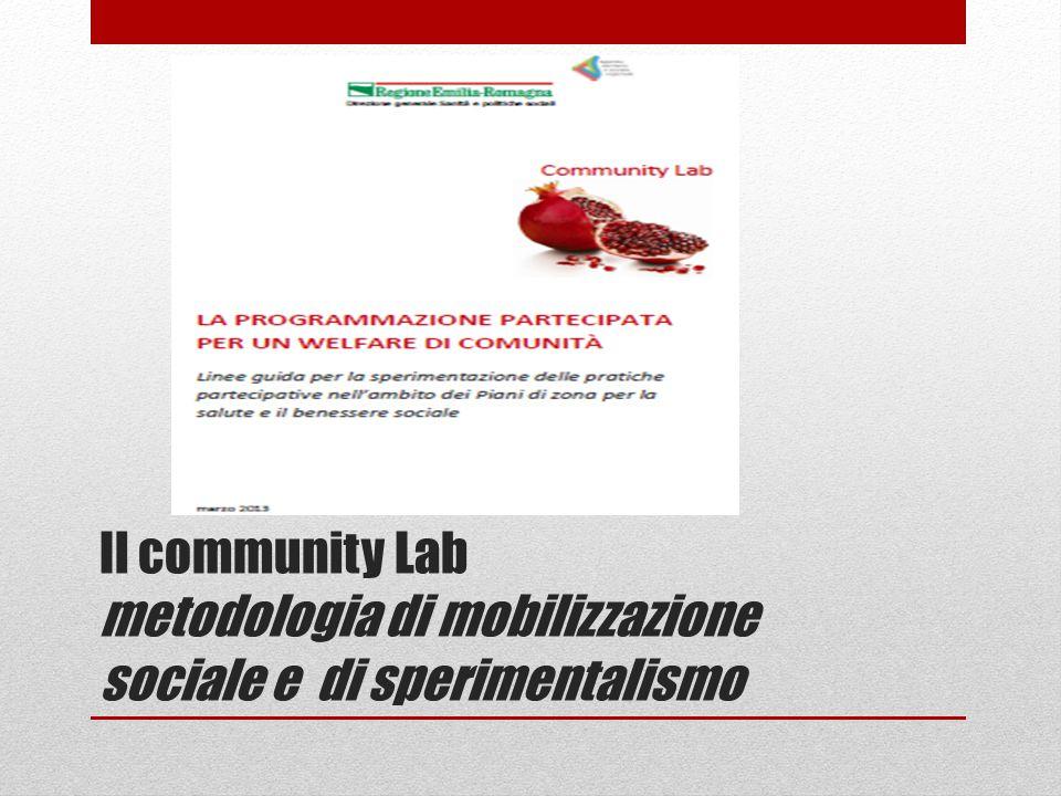 Il community Lab metodologia di mobilizzazione sociale e di sperimentalismo