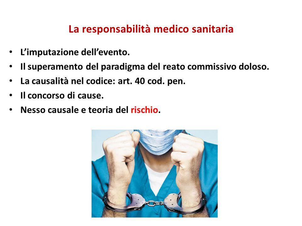 La responsabilità medico sanitaria L'imputazione dell'evento.