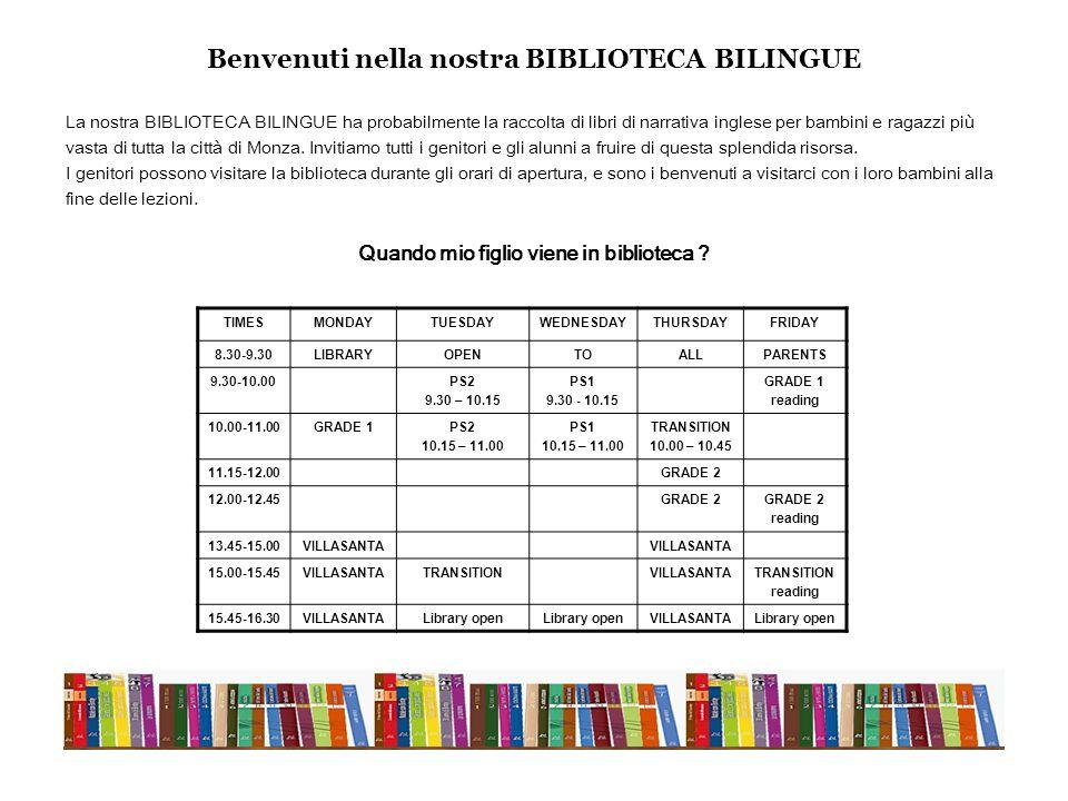 La nostra BIBLIOTECA BILINGUE ha probabilmente la raccolta di libri di narrativa inglese per bambini e ragazzi più vasta di tutta la città di Monza.
