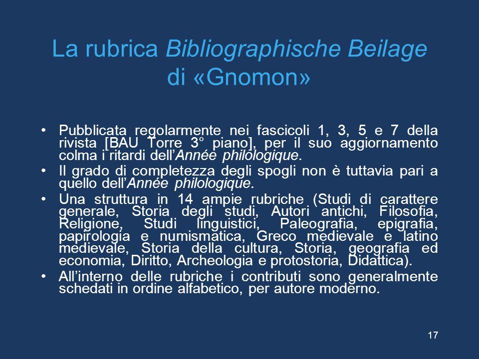 La rubrica Bibliographische Beilage di «Gnomon» Pubblicata regolarmente nei fascicoli 1, 3, 5 e 7 della rivista [BAU Torre 3° piano], per il suo aggio