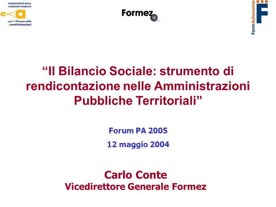 Obiettivo del progetto Bilancio Sociale: strumento di rendicontazione nelle Amministrazioni Pubbliche Territoriali C.