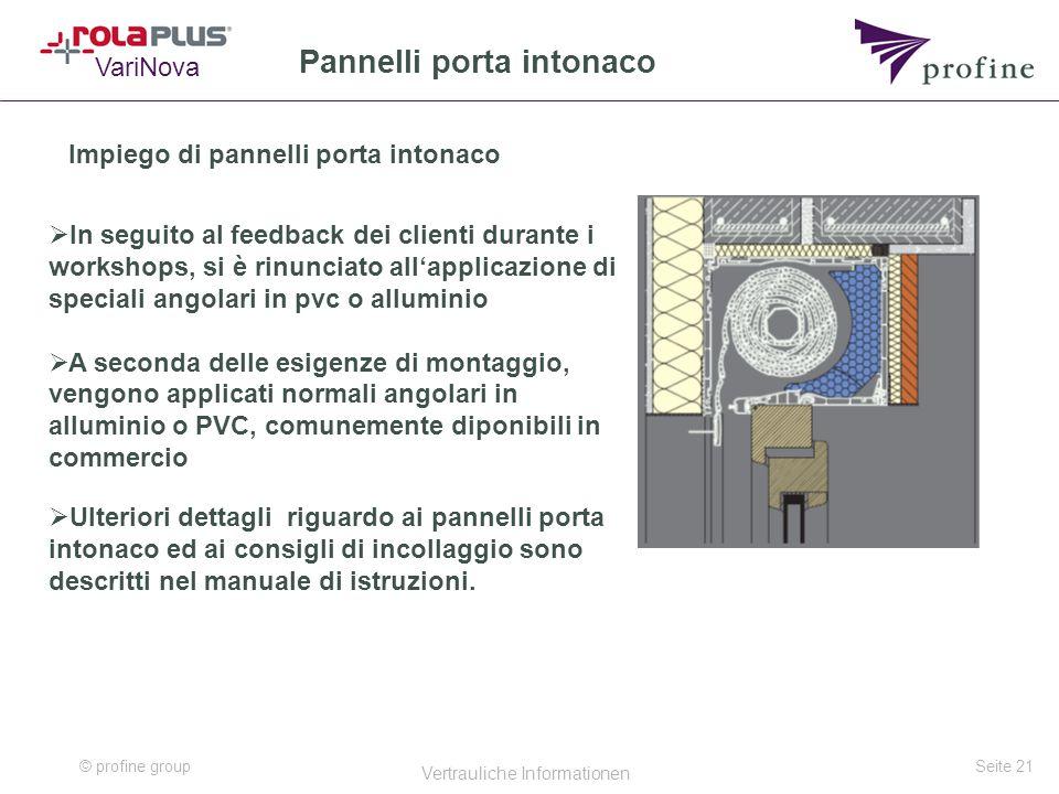 © profine group Vertrauliche Informationen Seite 21 Pannelli porta intonaco Impiego di pannelli porta intonaco VariNova  Ulteriori dettagli riguardo