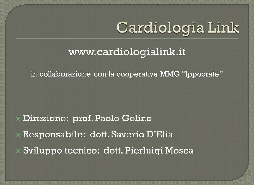 """www.cardiologialink.it in collaborazione con la cooperativa MMG """"Ippocrate""""  Direzione: prof. Paolo Golino  Responsabile: dott. Saverio D'Elia  Svi"""