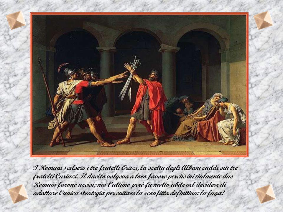 Gli Orazi e i Curiazi La leggenda degli Orazi e Curiazi dimostra come l'astuzia possa essere l'arma vincente; in particolare per gli antichi Romani. L