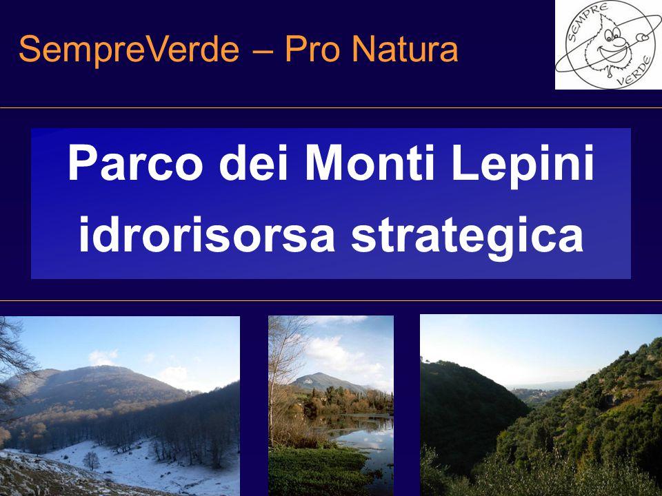 SempreVerde – Pro Natura Parco dei Monti Lepini idrorisorsa strategica