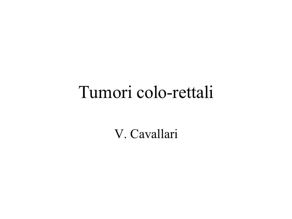 Tumori colo-rettali V. Cavallari