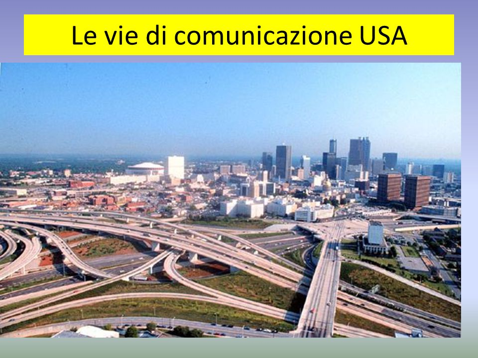 Le vie di comunicazione USA