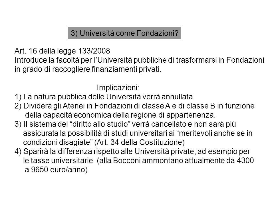 3) Università come Fondazioni. Art.