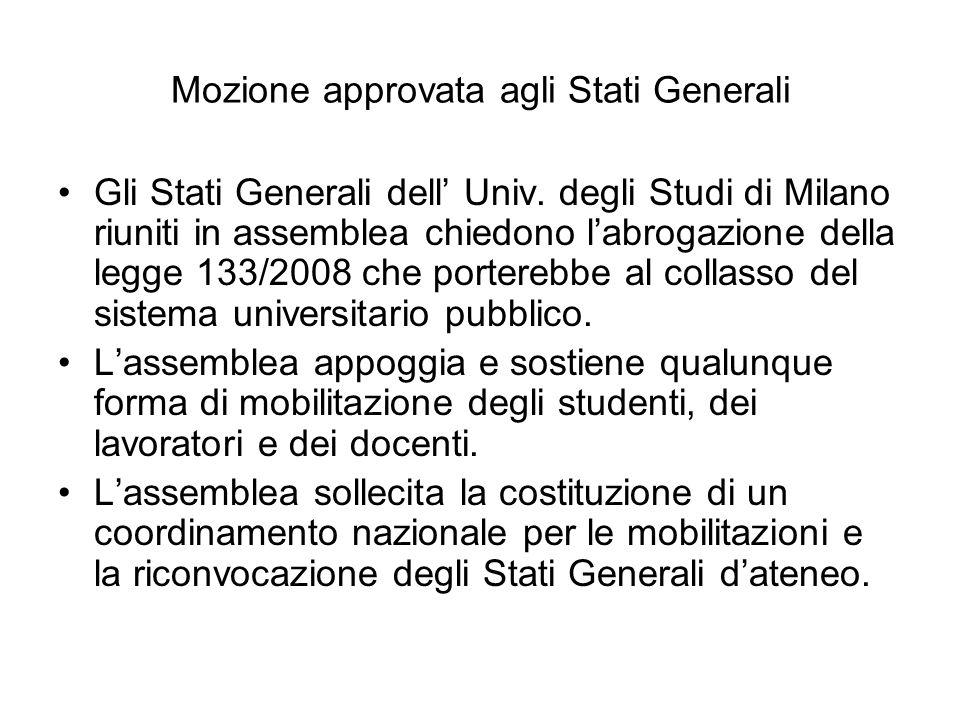 Mozione approvata agli Stati Generali Gli Stati Generali dell' Univ.