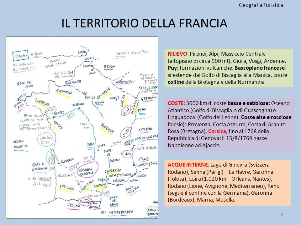 IL TERRITORIO DELLA FRANCIA Geografia Turistica RILIEVO: Pirenei, Alpi, Massiccio Centrale (altopiano di circa 900 mt), Giura, Vosgi, Ardenne. Puy: fo