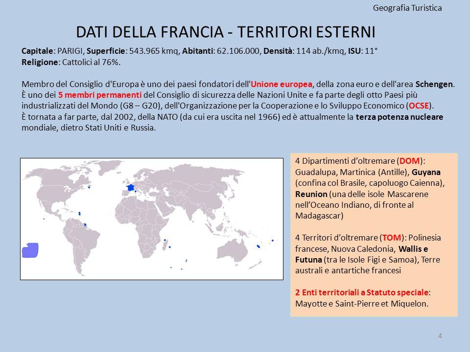 INSEDIAMENTI E ATTIVITA' Geografia Turistica Le principali divisioni amministrative francesi sono le regioni, che sono 27 (di cui 22 nella Francia metropolitana), i dipartimenti (101 di cui 4 d oltremare) e gli arrondissements (circondari, cioè suddivisioni amministrative dei dipartimenti).