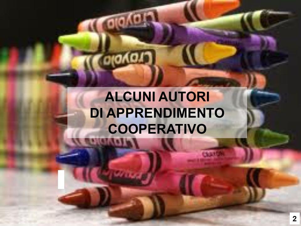 ALCUNI AUTORI DI APPRENDIMENTO COOPERATIVO 2